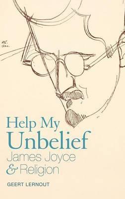 Help My Unbelief by Geert Lernout