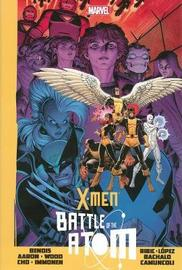 X-men: Battle Of The Atom by Jason Aaron