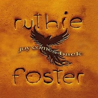 Joy Comes Back by Ruthie Foster