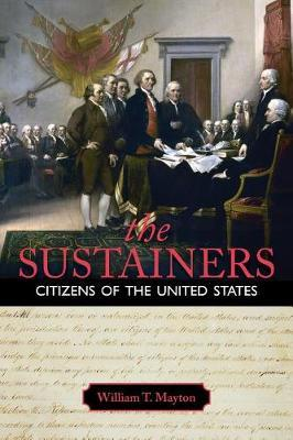The Sustainers, Citizens of the United States by William T. Mayton