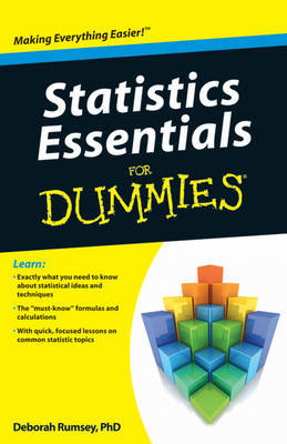 Statistics Essentials For Dummies by Deborah J. Rumsey