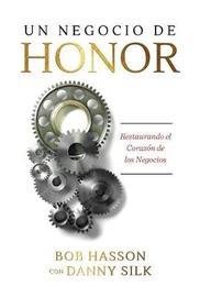 Un Negocio de Honor by Danny Silk