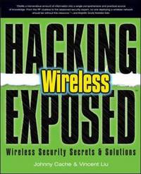 Hacking Exposed Wireless: Wireless Security Secrets and Solutions by John Bock image