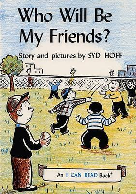 Who Will Be My Friends? by Syd Hoff image