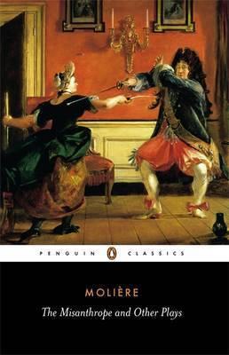 The Misanthrope and Other Plays by . Moliere