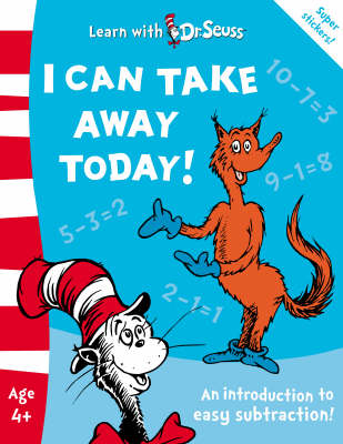 I Can Take Away Today!: The Back to School Range by Dr Seuss image