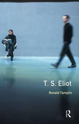 A Preface to T S Eliot by Ron Tamplin image