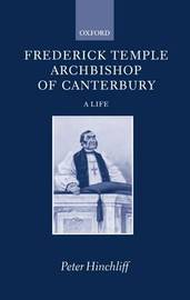 Frederick Temple, Archbishop of Canterbury by Peter Hinchcliff image