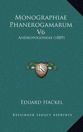 Monographiae Phanerogamarum V6: Andropogoneae (1889) by Eduard Hackel