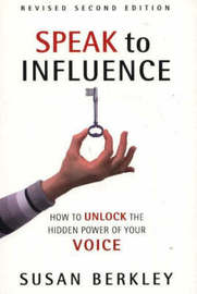 Speak to Influence by Susan Berkley image