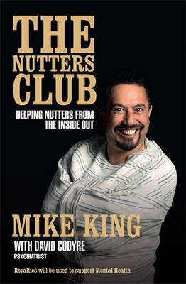The Nutter's Club by Mike King
