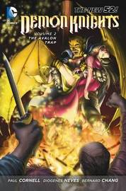 Demon Knights Volume 2: The Avalon Trap TP (The New 52) by Paul Cornell