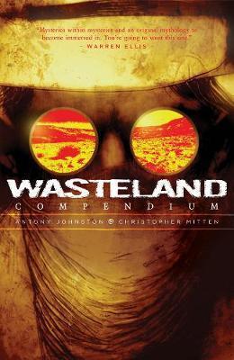 Wasteland Compendium Volume One by Antony Johnston
