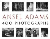 Ansel Adams' 400 Photographs by Ansel Adams