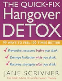 The Quick-Fix Hangover Detox by Jane Scrivner image