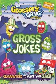 The Grossery Gang: Gross Jokes by Buzzpop