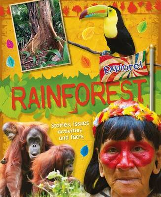 Explore!: Rainforests by Jen Green image