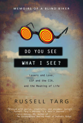 Do You See What I See by Russell Targ image