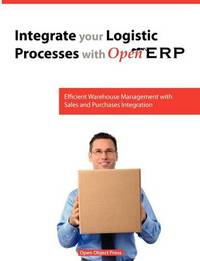 Integrate You Logistic Processes with Openerp by Pinckaers Fabien