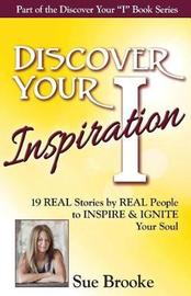 Discover Your Inspiration Sue Brooke Edition by Sue Brooke
