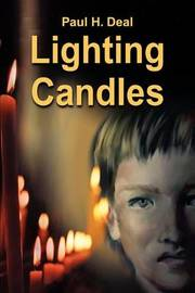 Lighting Candles by Paul H Deal