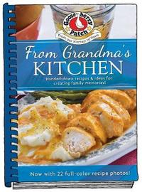 From Grandma's Kitchen Cookbook updated with photos by Gooseberry Patch