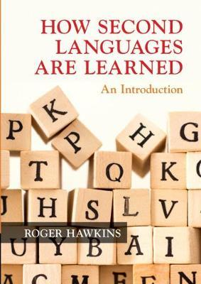 How Second Languages are Learned by Roger Hawkins image