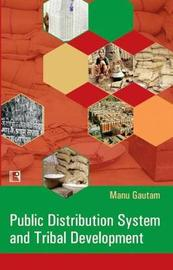 Public Distribution System and Tribal Development by Manu Gautam image