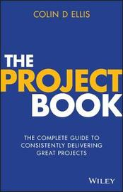 The Project Book by Colin D. Ellis