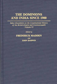 The Dominions and India Since 1900 by John Darwin