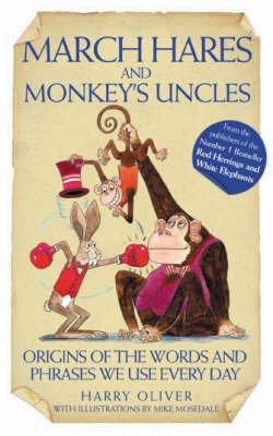 March Hares and Monkeys' Uncles by Harry Oliver image