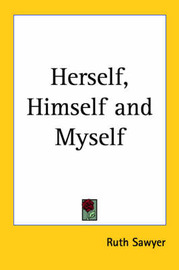 Herself, Himself and Myself by Ruth Sawyer image