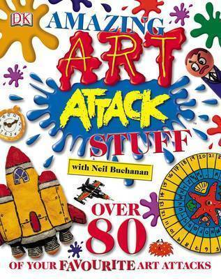Amazing Art Attack Stuff by Neil Buchanan