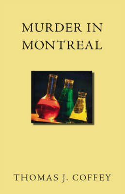 Murder in Montreal by Thomas J. Coffey