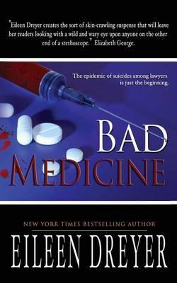 Bad Medicine by Eileen Dreyer image