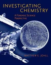 Investigating Chemistry: A Forensic Science Perspective by Matthew Johll image