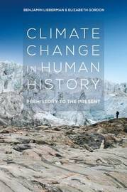 Climate Change in Human History by Benjamin Lieberman