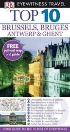 DK Eyewitness Top 10 Travel Guide: Brussels, Bruges, Antwerp & Ghent by Antony Mason image