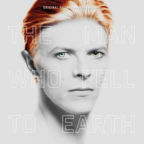 The Man Who Fell To Earth - Original Motion Picture Soundtrack