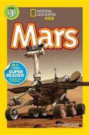Nat Geo Readers Mars Lvl 3 by Elizabeth Carney