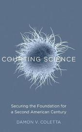 Courting Science by Damon V. Coletta