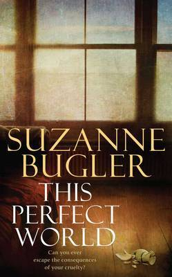 This Perfect World by Suzanne Bugler image