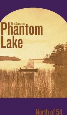 Phantom Lake by Birk Ernest Sproxton