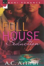 Full House Seduction by A.C Arthur image