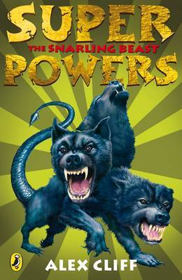 Superpowers: The Snarling Beast by Alex Cliff image
