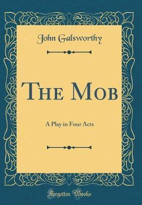 The Mob by John Galsworthy