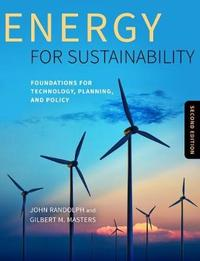 Energy for Sustainability, Second Edition by John Randolph