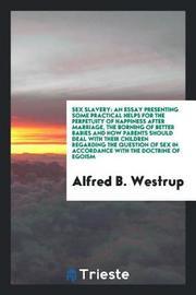 Sex Slavery by Alfred B Westrup image