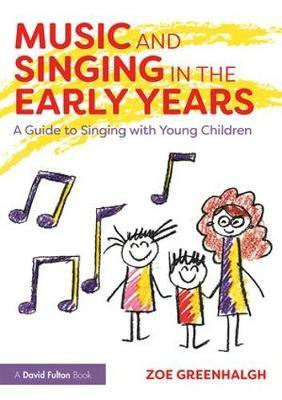 Music and Singing in the Early Years by Zoe Greenhalgh image