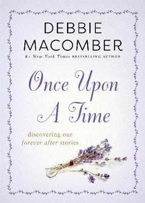 Once Upon a Time by Debbie Macomber image